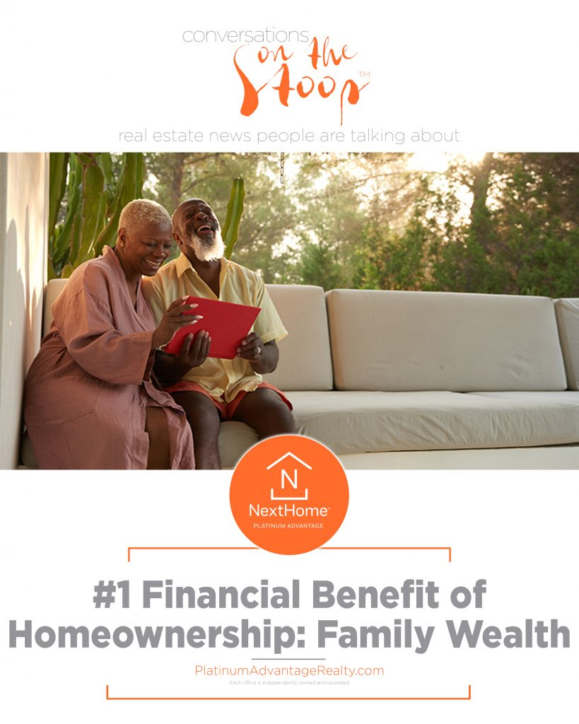 #1 Financial Benefit of Homeownership: Family Wealth