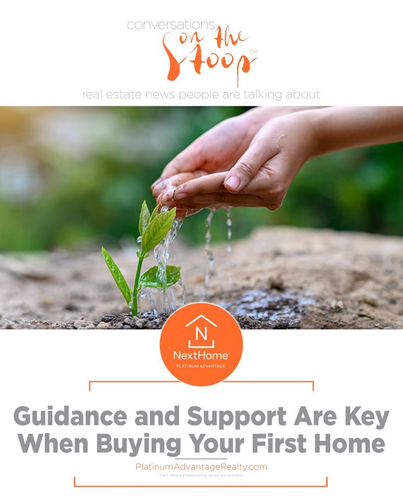 Guidance and Support Are Key When Buying Your First Home
