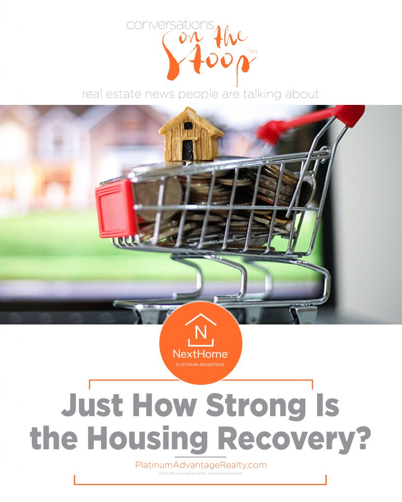 Just How Strong Is the Housing Recovery?
