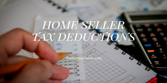 If you sold your real estate in Lake Havasu last year, you might be eligible for home seller tax deductions. Check these out before you file.