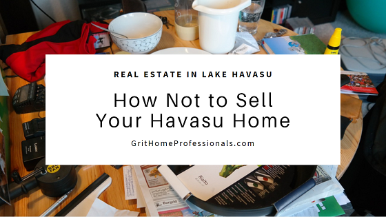 If you want to sell your Havasu home, avoid making mistakes like overpricing it, not cleaning or fixing it up, and not eliminating bad odors.