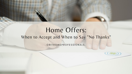 """When should you accept a home offer presented on your real estate in Lake Havasu and when should you just say """"no thanks""""?"""