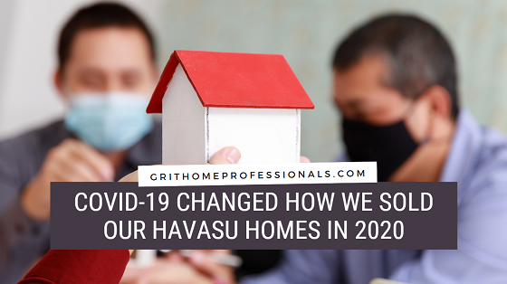 "Even after the COVID-19 vaccine returns the world to ""normal"", some of the changes the Havasu real estate market made to conduct Havasu home sales might stick around for a while."