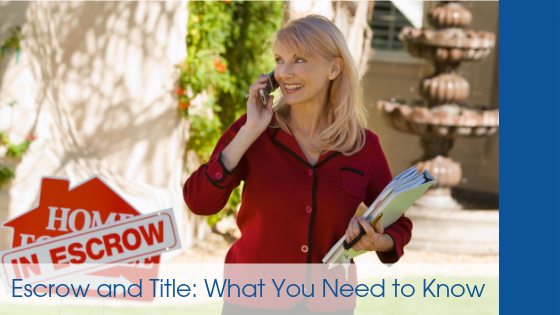 Escrow and Title: What You Need to Know