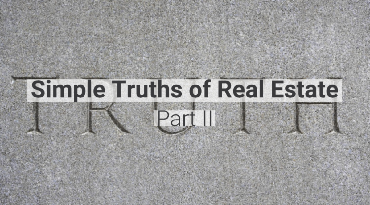 The Simple Truths of Real Estate: Part 2