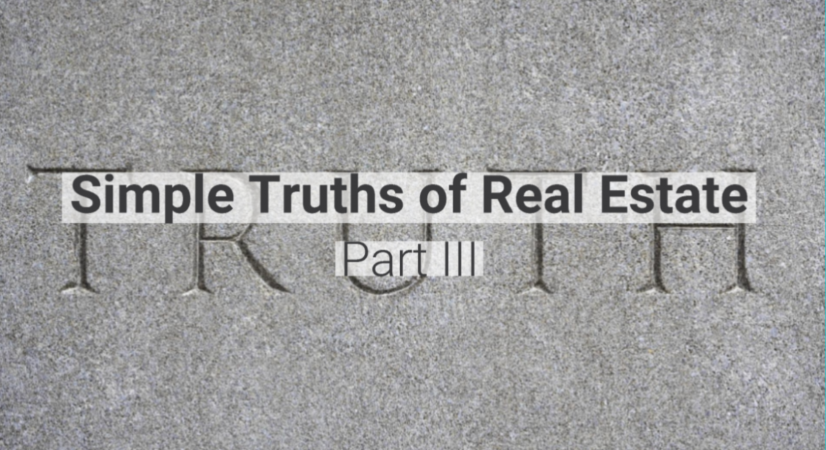 The Simple Truths of Real Estate: Part 3